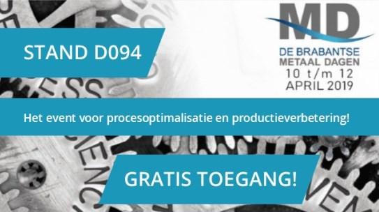 Bezoek ons op De Brabantse Metaaldagen 10-12 april 2019: stand D094 hal 7